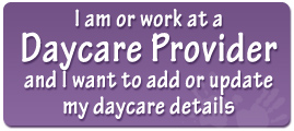 I am or work at a Daycare Provider and I want to add or update my daycare details